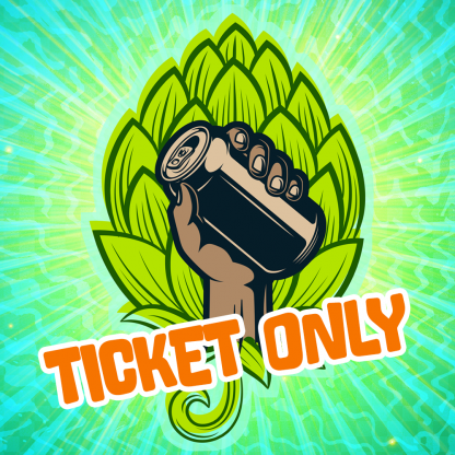 Ticket Only (No Beer Included)